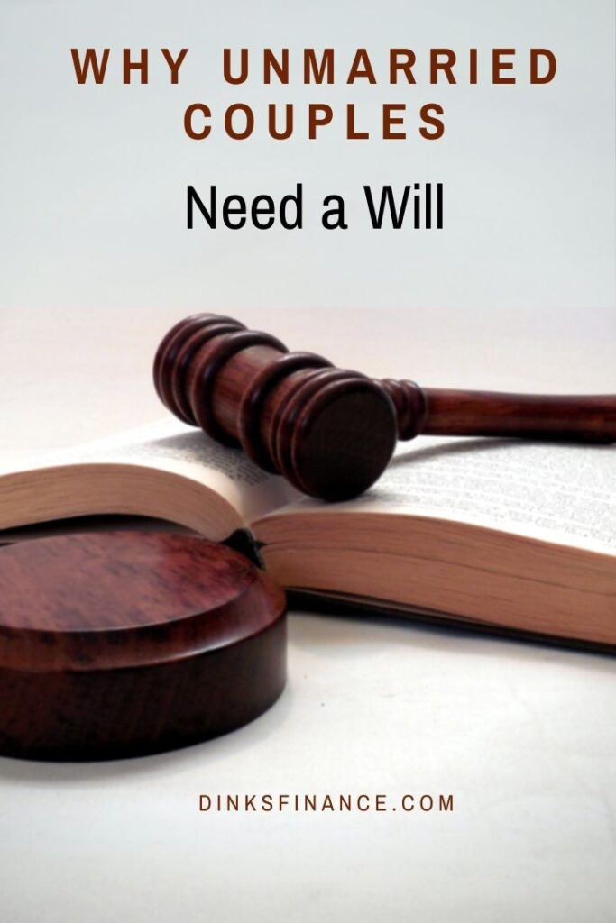 Why Unmarried Couples Need a Will